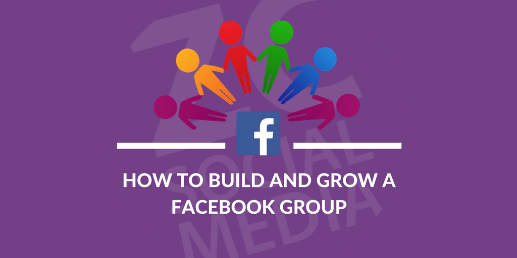 HOw to Build and grow a facebook group